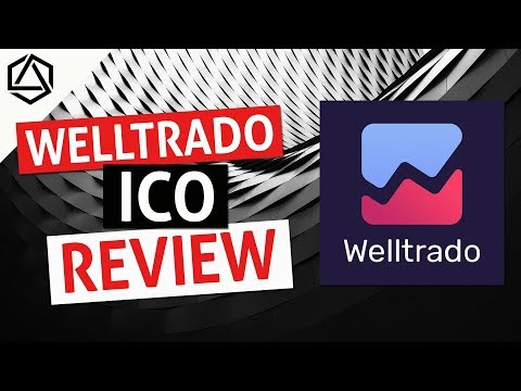 WELLTRADO ICO Review! Global Blockchain Backed Loans Marketp