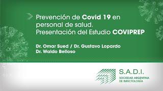 Prevención De Covid10 En Personal De Salud. Presentación Del Estudio Coviprep