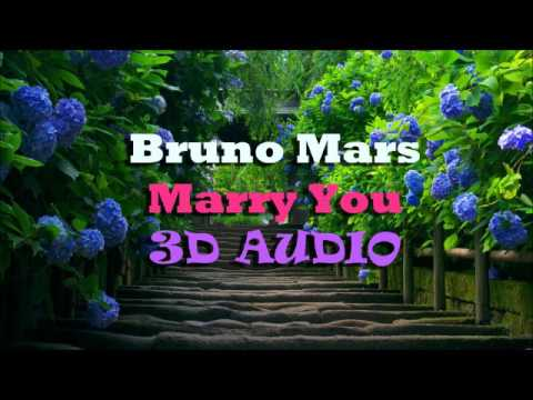 Bruno Mars - Marry You [3D audio]