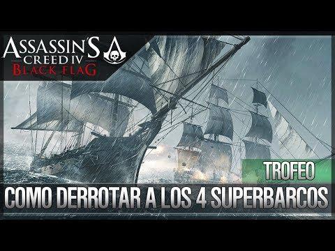 Assassin's Creed 4 Black Flag | Guía de Trofeo | Como derrotar los 4 Superbarcos Diablo del Caribe