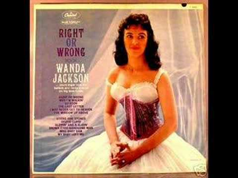 RIGHT OR WRONG  WANDA JACKSON