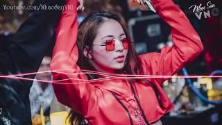 Nonstop China 2019 - Chúng Ta Không Giống Nhau - Nhạc Hoa Remix