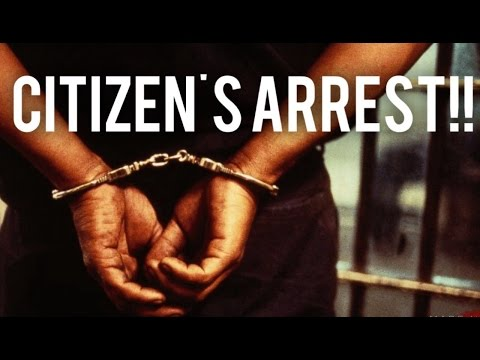 Citizen's Arrest??! How & When it's Legal in Canada