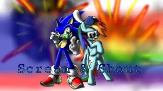 Sonic and Rainbow Dash | Scream and Shout