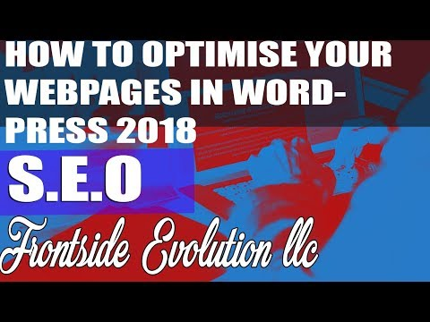 How To Optimize Any Website and WordPress Page SEO 2018
