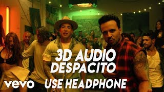 3d Audio Despacito Use Headphones!!! Download Audio