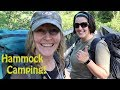 Girls in the Woods ~ Hammock Camping, Part I