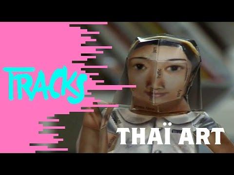 Thaï Art - Tracks ARTE