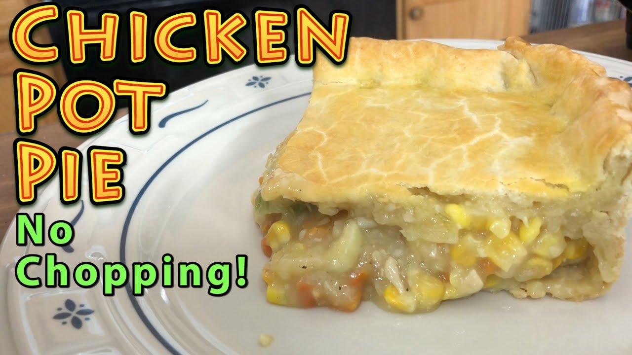 Chicken Pot Pie EASY No Chopping - YouTube