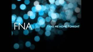 FNA - Take Me Home Tonight (Gregory Ferguson Remix)