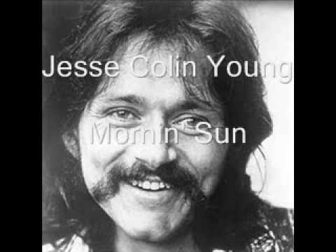 Jesse Colin Young - Mornin' Sun