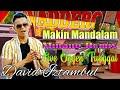 DAVID IZTAMBUL LIVE ORGEN TUNGGAL - MAKIN MANDALAM  MINANG REMIX TERBARU 2020