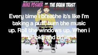 Mike Posner- Smoke and Drive (Ft. Big Sean, Donnis, & Jackie Chain) With Lyrics