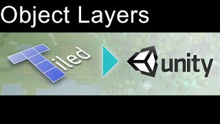 Tiled to Unity - Loading 'object layers' from Tiled