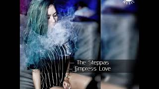 The Steppas - Empress Love