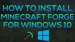 How to Install Minecraft Forge 1.8 - Windows 10