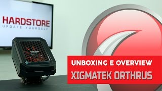 XIGMATEK - Orthrus - Unboxing/Overview