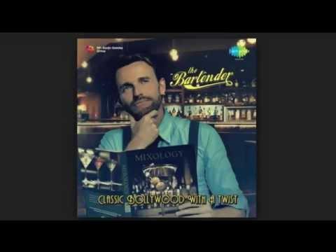 Awara Hoon - The Bartender Mix