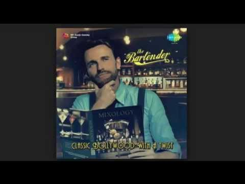 Awara Hoon - The Bartender Mix