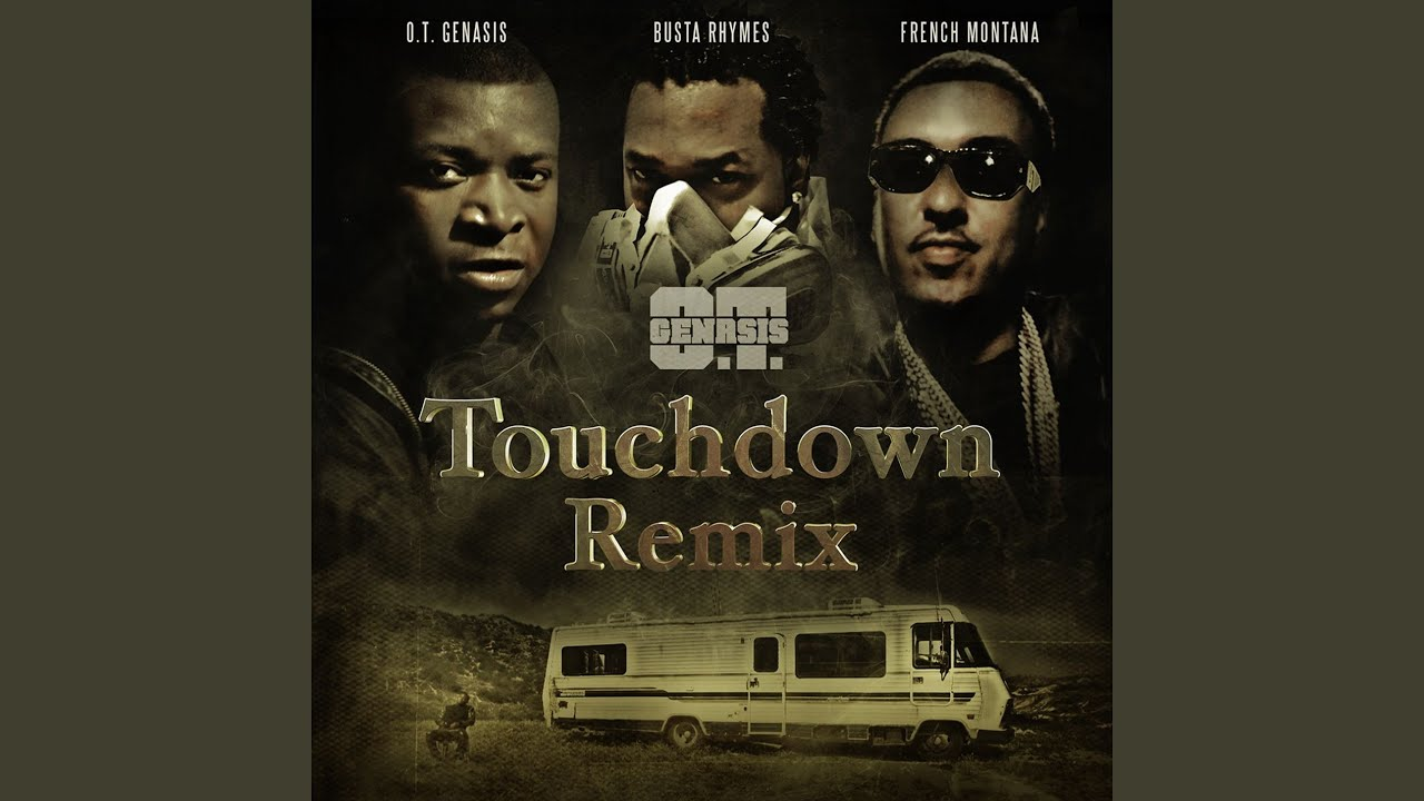 Download Touchdown (feat. Busta Rhymes & French Montana) (Remix)