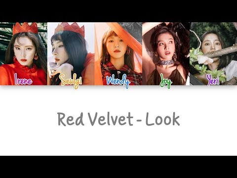 Red Velvet - Look Lyrics (Color Coded Han|Rom|Eng)