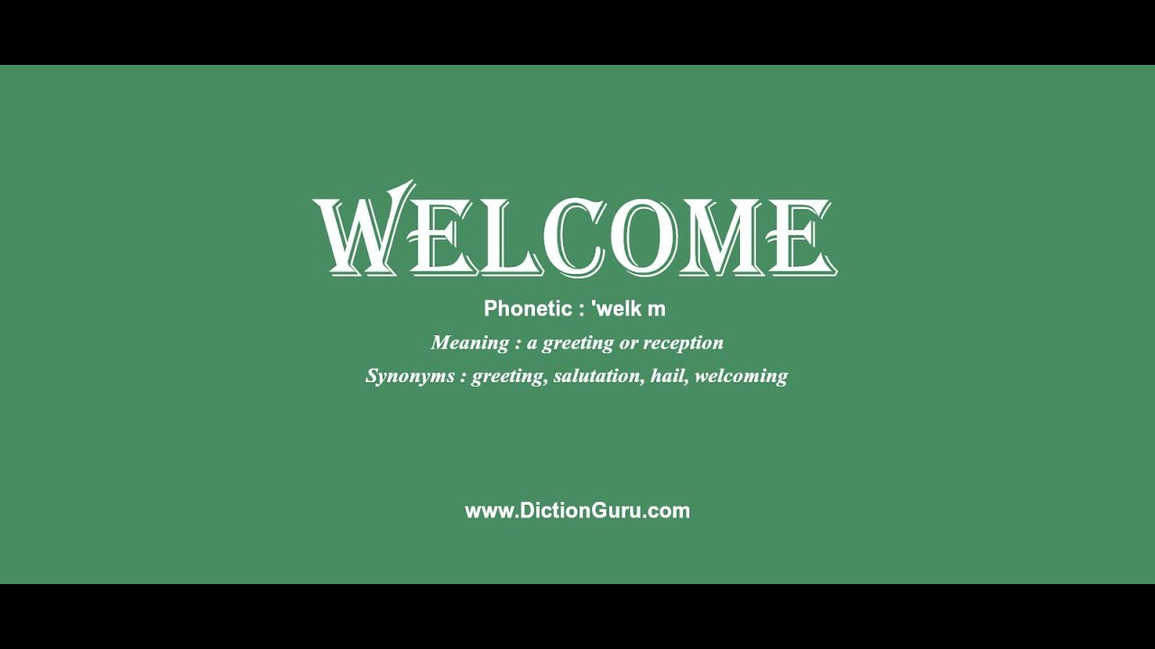 Welcome how to pronounce welcome with phonetic and examples youtube youtube premium m4hsunfo