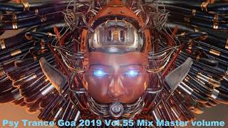 Psy Trance Goa 2019 Vol 55 Mix Master volume