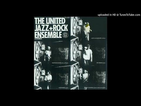 The United Jazz + Rock Ensemble [1981] Live in Berlin - 01. Ausgeschlafen