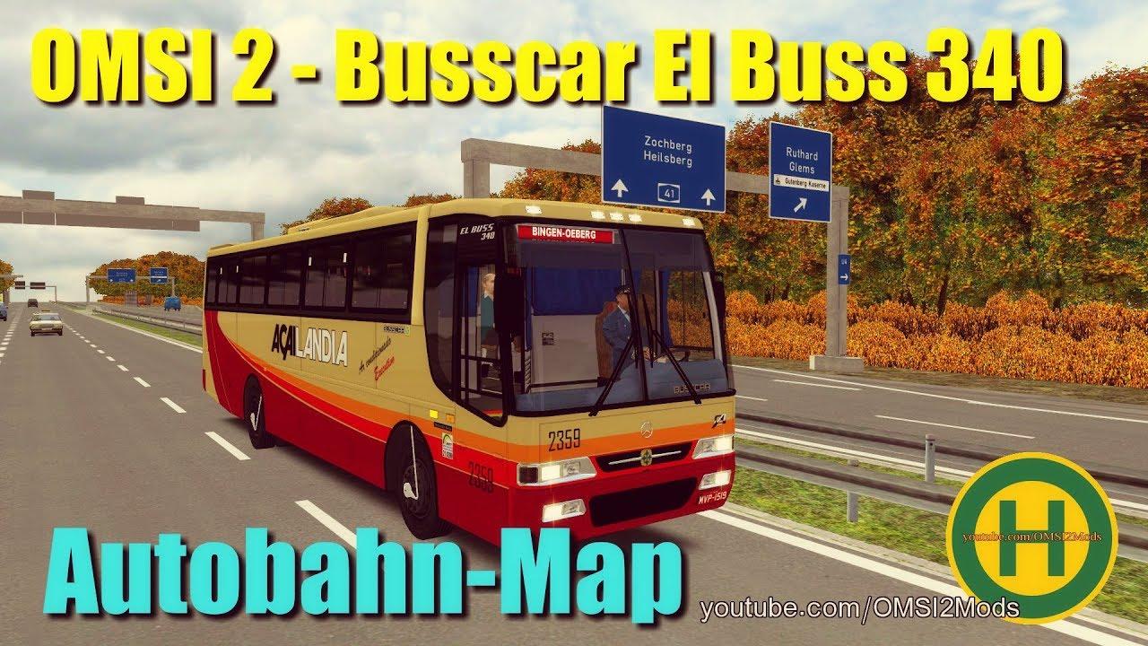 OMSI 2 - Busscar El Buss 340 Autobahn-Map - Самые лучшие видео
