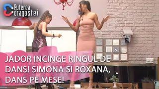 Puterea dragostei (07.05.2019) - Jador incinge ringul de dans! Simona si Roxana, dans pe m ...