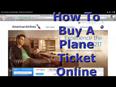 How To Buy A Plane Ticket Online - How To Travel Esp. 3