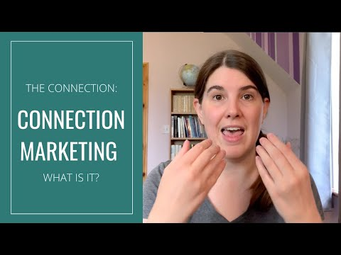 What is Connection Marketing? (Connection Series)