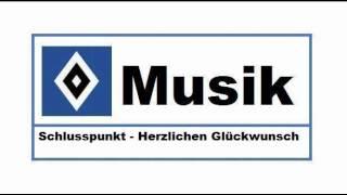 HSV Musik : # 83 » Schlusspunkt - Herzlichen Glückwunsch «
