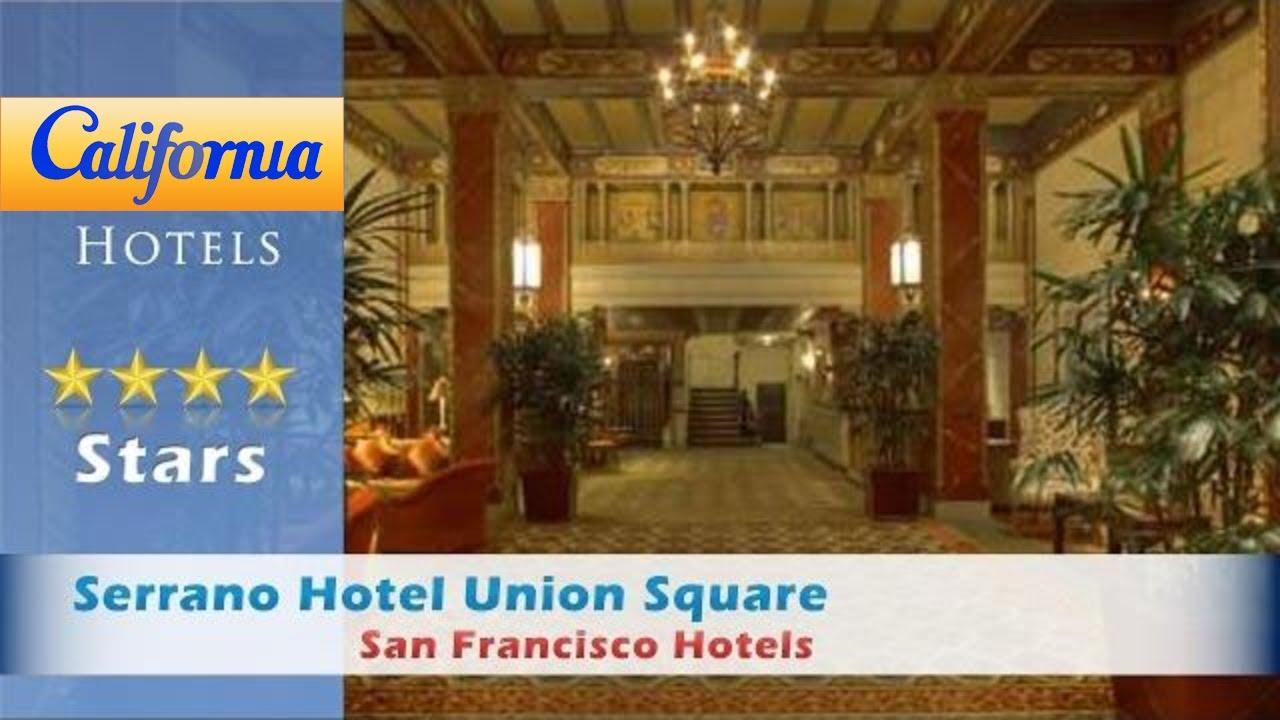 Serrano San Francisco Hotel
