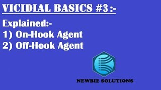 Download #3 ON-HOOK AGENT & OFF-HOOK AGENT IN VICIDIAL EXPLAINED