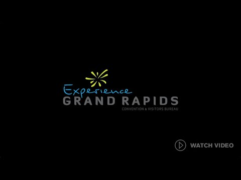 Experience Grand Rapids 2020 Youtube