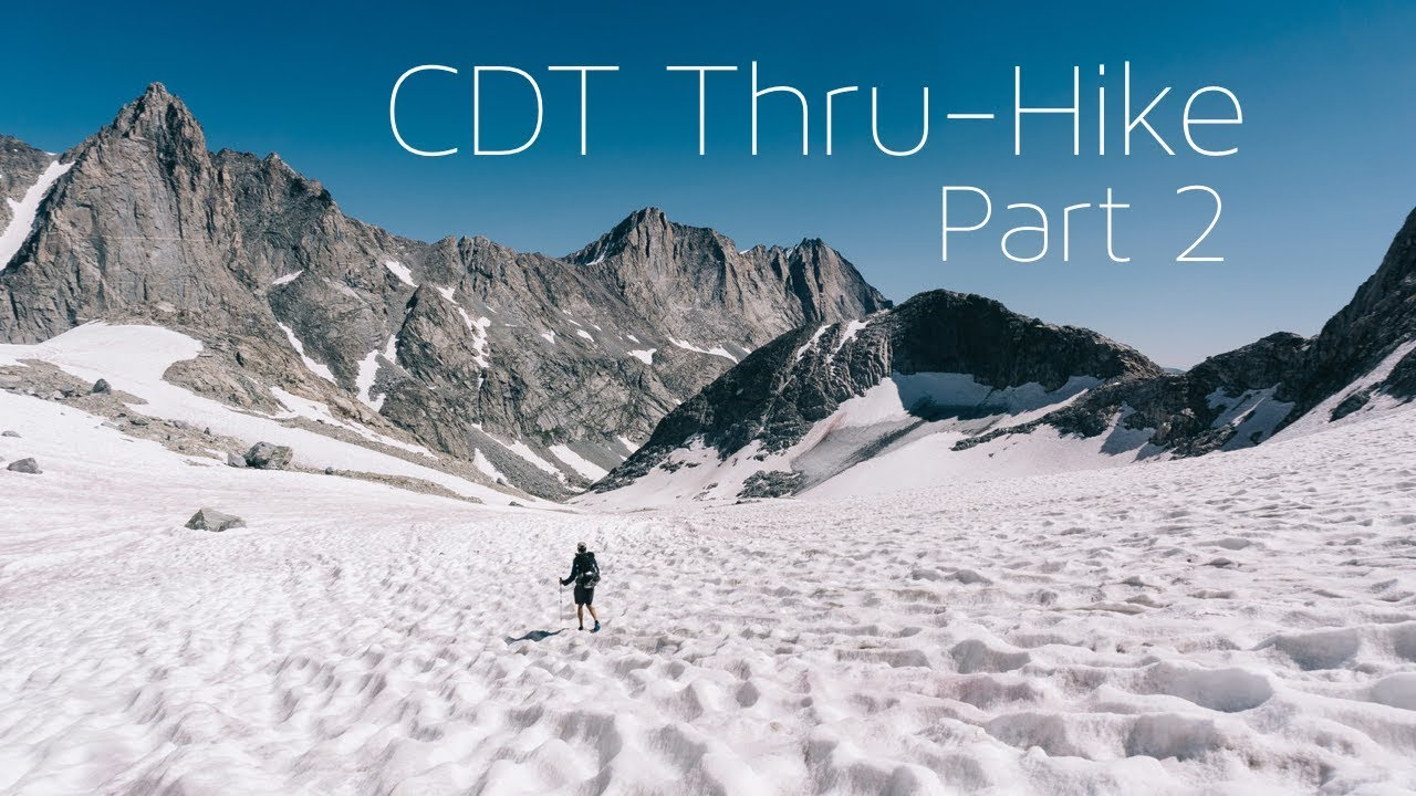 CDT Thru-Hike   Montana/Idaho Border and some of Wyoming
