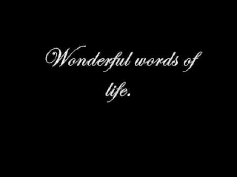 wonderful words of life youtube