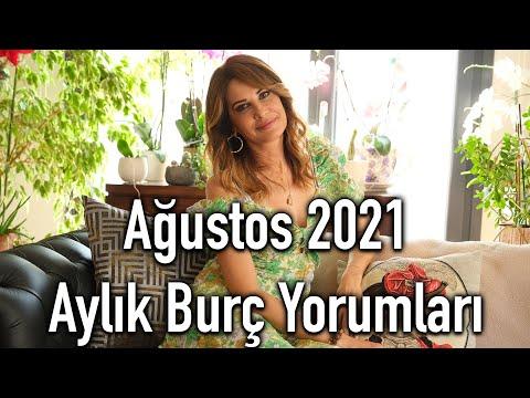 Ağustos 2021 Aylık Burç Yorumları - Hande Kazanova ile Astroloji
