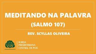 Meditando na Palavra: Salmo 107