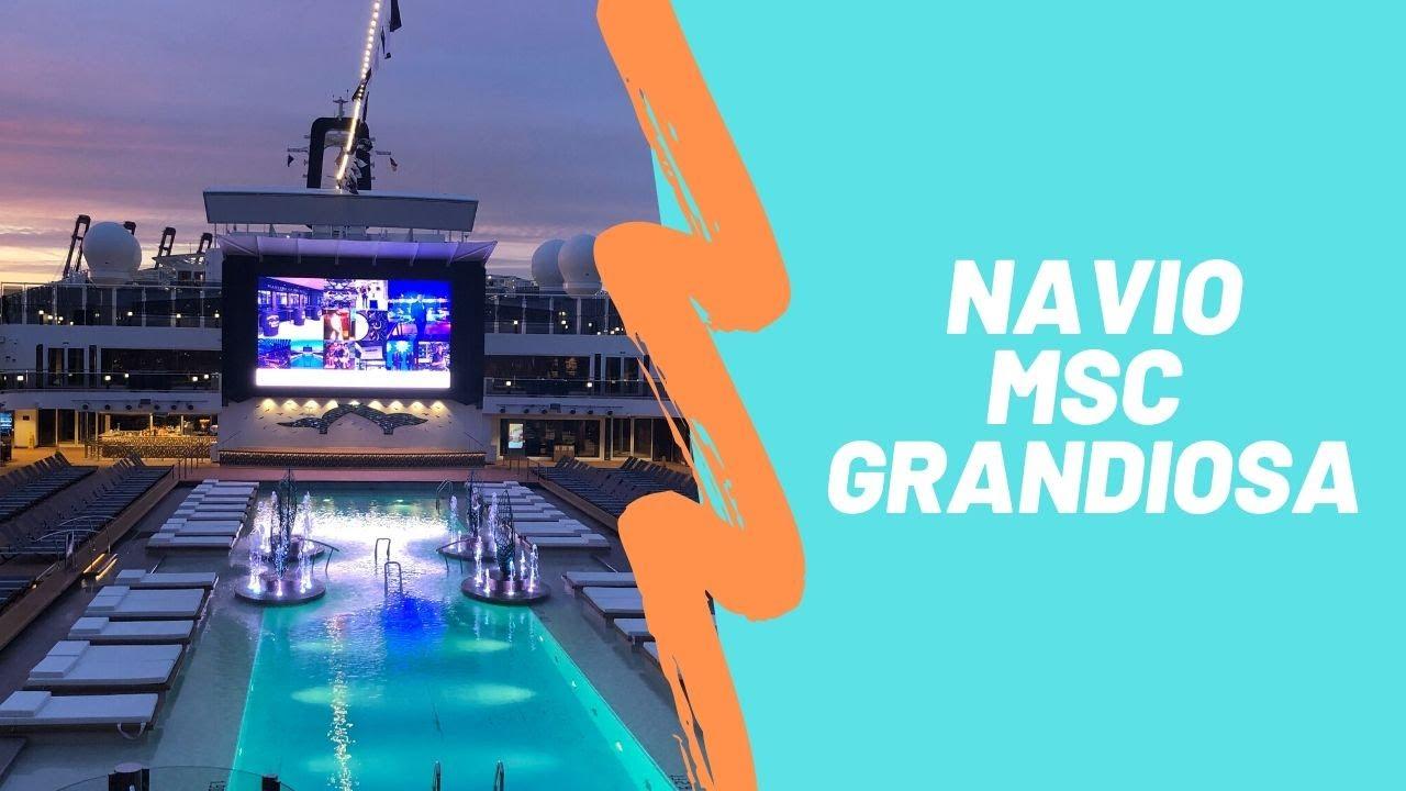 Conheça o navio MSC Grandiosa - YouTube