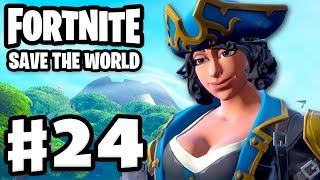 Fortnite: Save the World - Gameplay Walkthrough Part 24 - Privateer Hype! (PC)