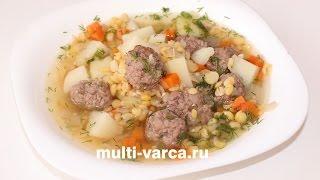 Гороховый суп с фрикадельками в мультиварке Редмонд