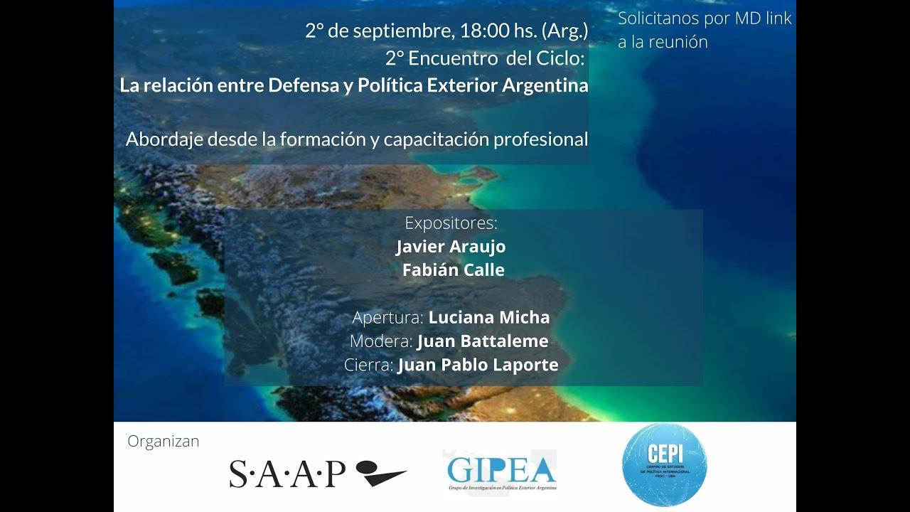 La Relación entre Defensa con la Política Exterior Argentina #2