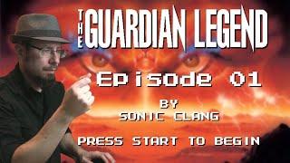 "Guardian Legend ""area Zero"" Cover - Episode 01"