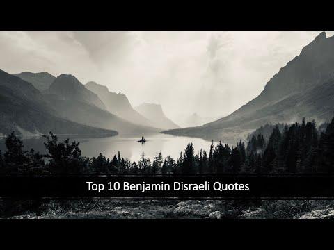 Top 10 Benjamin Disraeli Quotes