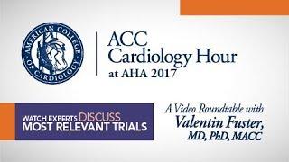 failzoom.com - ACC Cardiology Hour at AHA 2017 With Valentin Fuster, MD, PhD, MACC