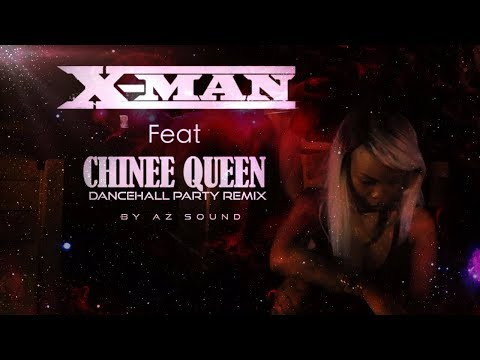 X-Man Ft. Chinee Queen \\ Dancehall Party (AZ Sound Remix)