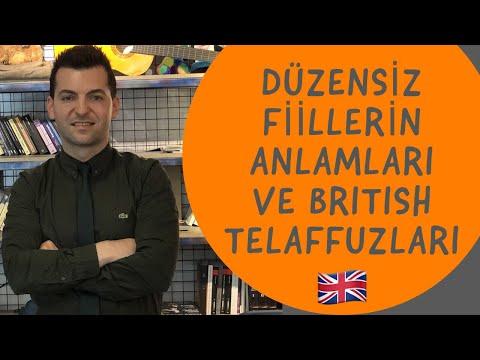 En çok kullanılan düzensiz fiillerin Türkçe anlamları ve British İngilizcesi ile telaffuzları.