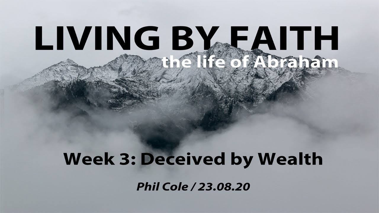 Living by Faith - The Life of Abraham